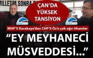 """MHP'li Karakaya'dan CHP'li Öz'e çok ağır ithamlar: """"Ey meyhaneci müsveddesi…"""""""