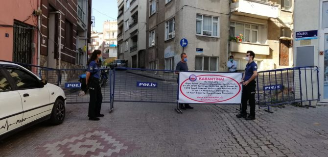 Biga'da bir mahalle ve sokak karantinaya alındı